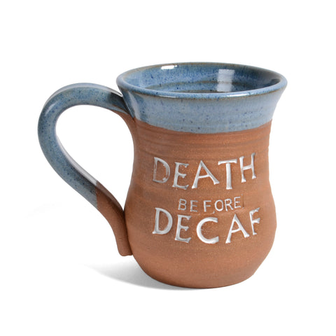 MudWorks Pottery Death Before Decaf Coffee Mug, Barrington Blue