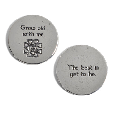 Grow Old With Me Celtic Knot Pewter Sentiment Coins, Set of 2