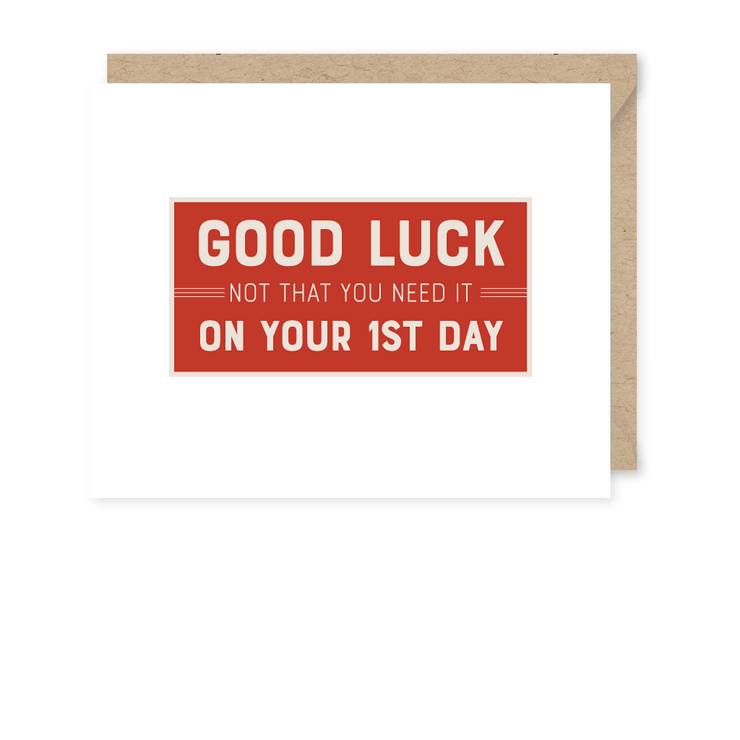 Good Luck First Day Card