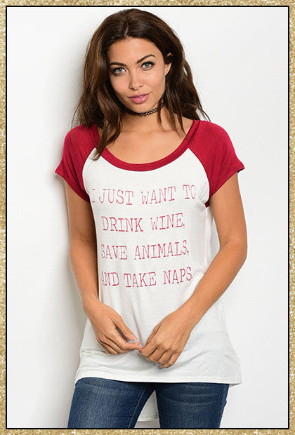 "Ivory and wine colored ""I just want to drink wine"" quote short sleeve top"