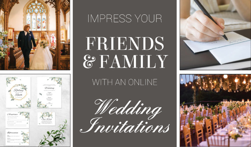 Impress your friends and family with an online wedding invitation