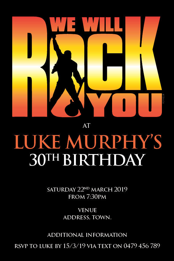 Queen bohemian rhapsody poster invitations with the words we will rock you on it 30th birthday