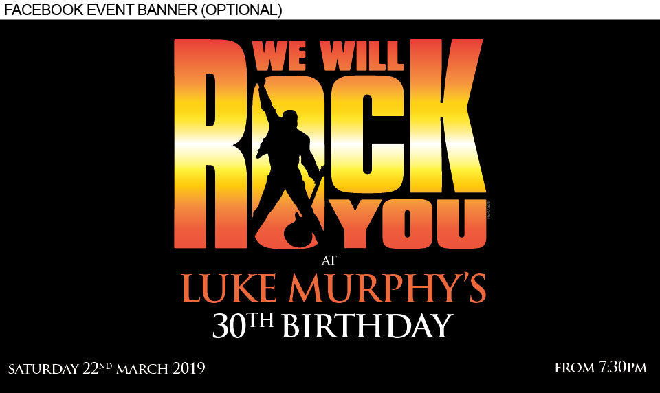 Queen bohemian rhapsody poster invitations with the words we will rock you on it 30th birthday invitation for him facebook event banner