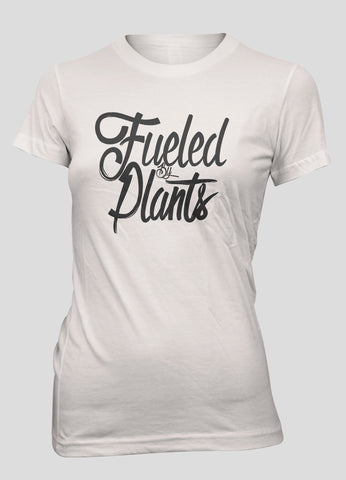Women's Fueled By Plants T-Shirt(black text)