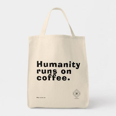 36P - Humanity runs on coffee. Tote Bag