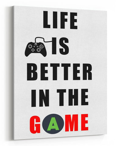 GnG Gaming A4 Word Quote Canvas For Kids Bedrooms Artwork Life Is Better XB