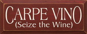 Carpe Vino (Seize The Wine)