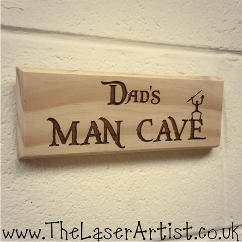Man Cave Plaque - The Laser Artist - 1