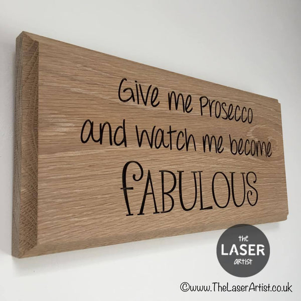 Fabulous Prosecco Oak wall plaque - The Laser Artist - 2