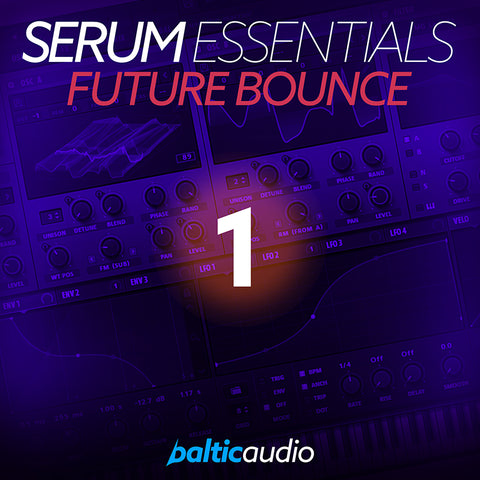 Serum Essentials Vol 1: Future Bounce