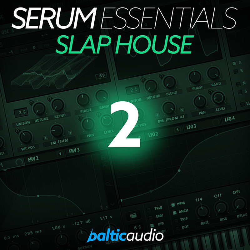 baltic audio - Serum Essentials Vol 2 - Slap House