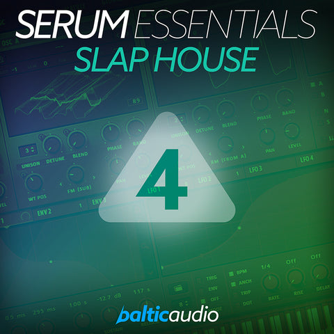 baltic audio - Serum Essentials Vol 4 - Slap House
