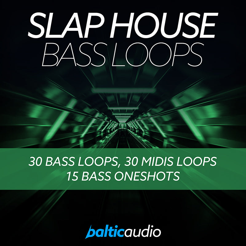 baltic audio - Slap House Bass Loops