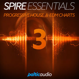 Spire Essentials Vol 3: Progressive House & EDM Charts