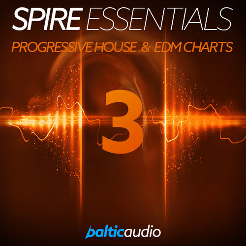 baltic audio Spire Essentials Vol 3: Progressive House & EDM Charts