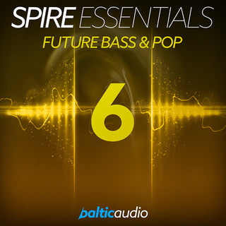 baltic audio Spire Essentials Vol 6: Future Bass & Pop