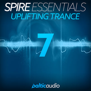 baltic audio - Spire Essentials Vol 7 - Uplifting Trance