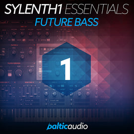 Sylenth1 Essentials Vol 1: Future Bass