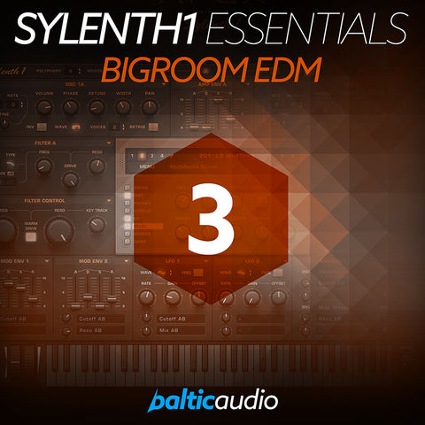 baltic audio Sylenth1 Essentials Vol 3: Bigroom EDM