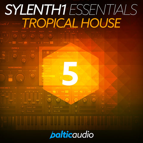 baltic audio - Sylenth1 Essentials Vol 5 - Tropical House