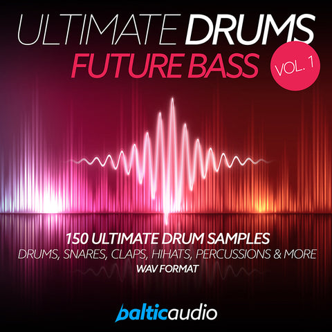 baltic audio - Ultimate Drums Vol 1: Future Bass