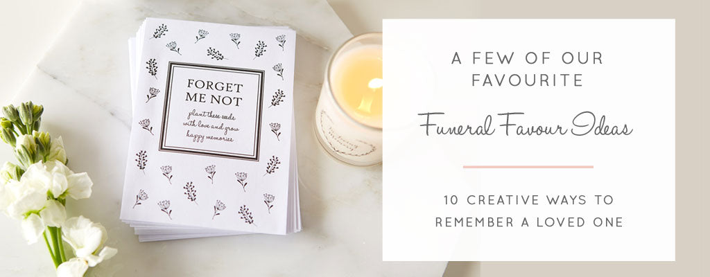 Creative Funeral Favour Ideas