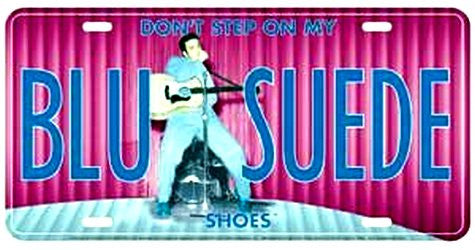 Elvis License Plate - Blue Suede Shoes