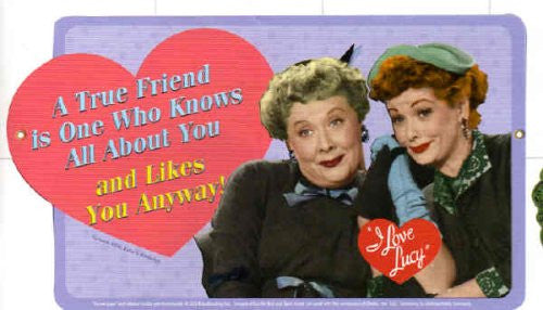 Lucy True Friend Metal Sign