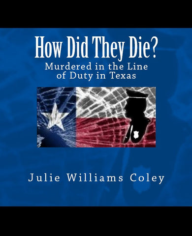 How Did They Die? Murdered in the Line of Duty in Texas
