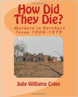 How Did They Die? Murders in Northern Texas 1926-1975