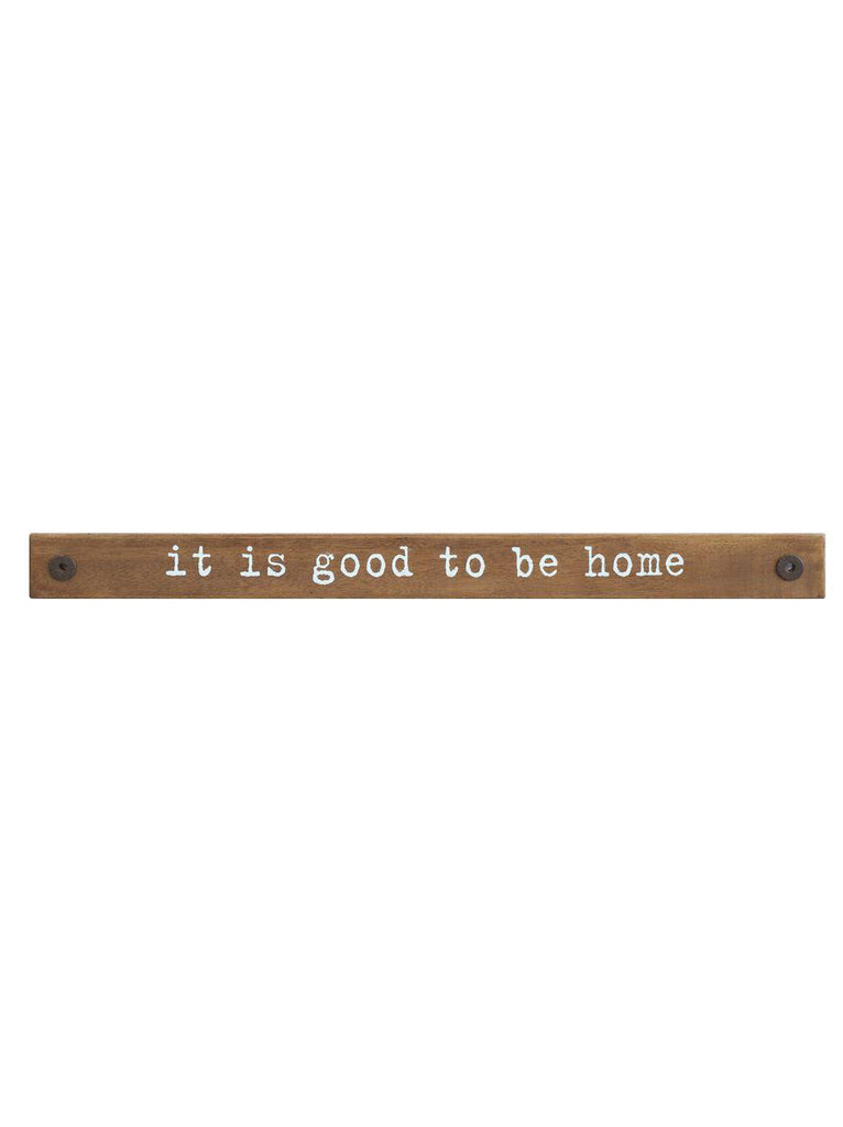 """It Is Good To Be Home"" Wall Decor"