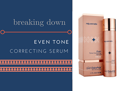All About Even Tone – Skinbetter Science's Latest Serum