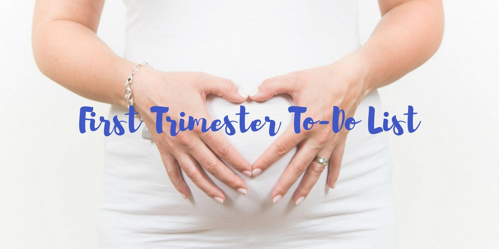 First Trimester To-Do List