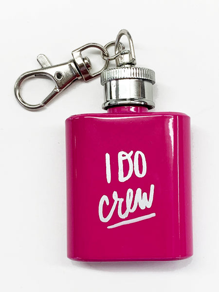 I Do Crew Keychain Flask