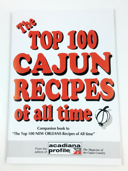 Cajun Top 100 Recipes Cookbook