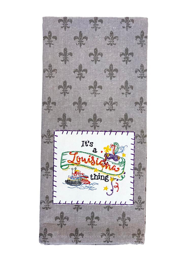 It's a Louisiana Thing Fleur de lis Tea Towel