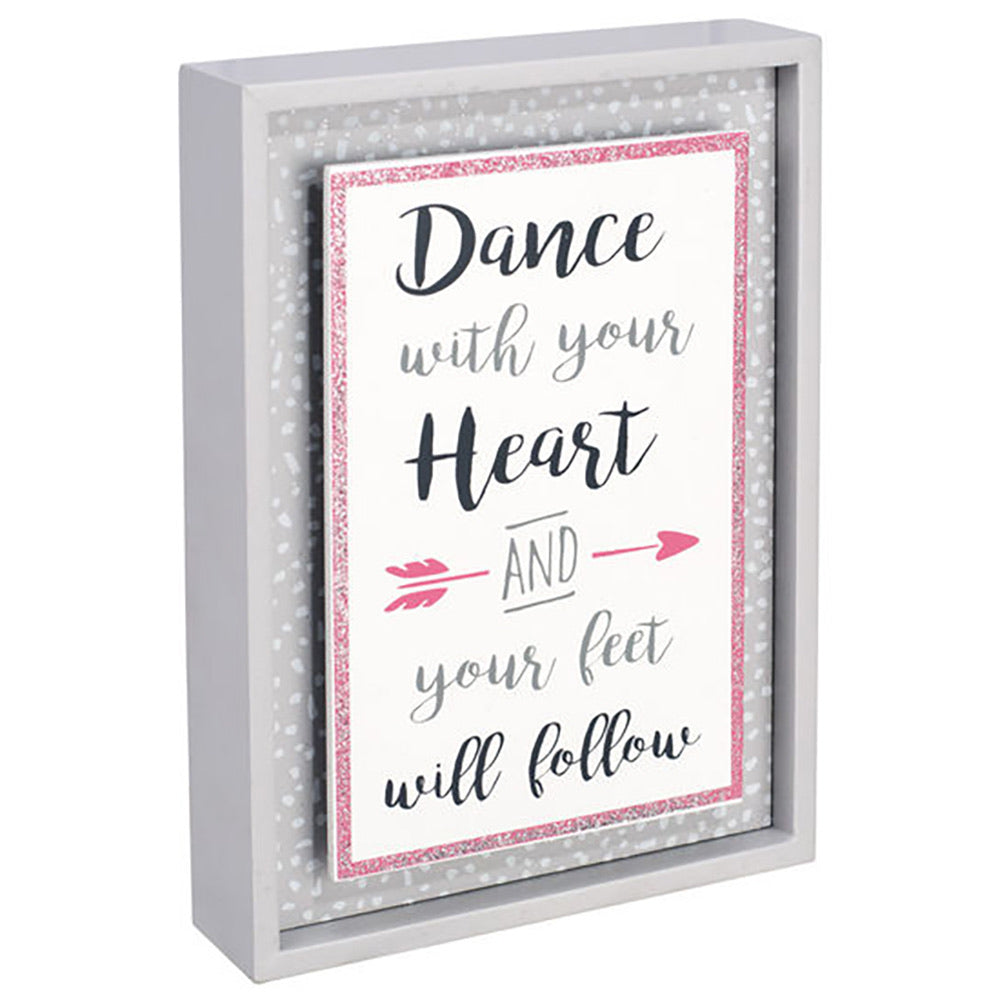Dance with Your Heart Sign