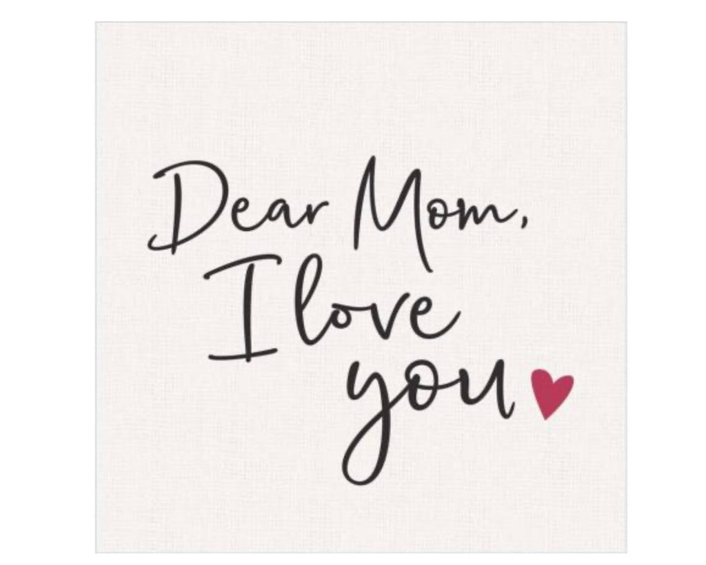 Dear Mom, I Love You Sign