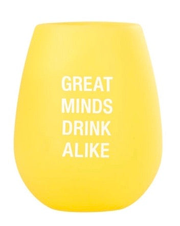 Silicone Wine Glass - Great Minds Drink Alike