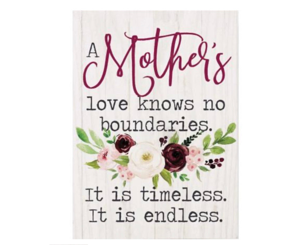 Mother's love knows no boundaries Sign