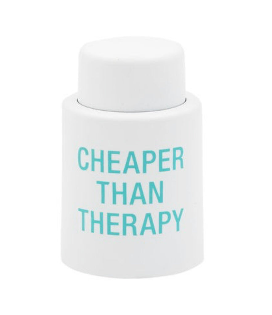 Wine Stopper - Cheaper Than Therapy