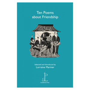 Poetry Instead of a Card - Ten Poems About Friendship