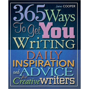 365 Ways to Get You Writing
