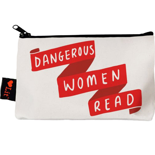 Dangerous Women Read Pencil Pouch