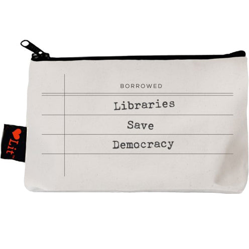 Libraries Save Democracy Pencil Pouch
