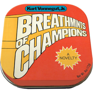 Kurt Vonnegut's Breathmints Of Champions