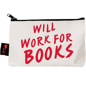 Will Work For Books Pencil Pouch