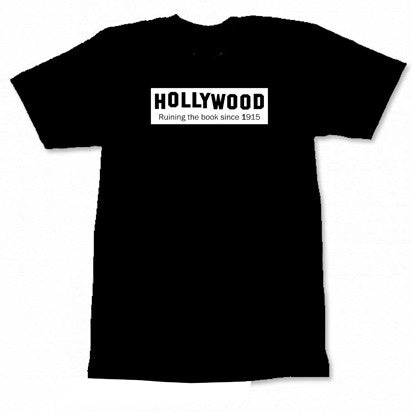 Hollywood Ruining The Book Unisex T-Shirt