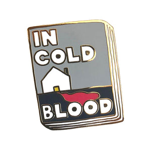In Cold Blood Enamel Pin