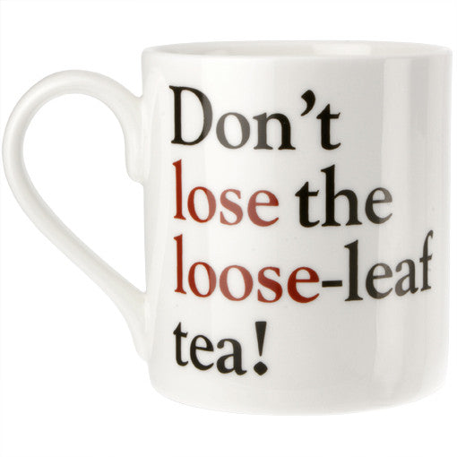 Lose or Loose - Grammar Grumble Mug No. 2